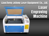 Liaocheng Julong Laser Equipment Co., Ltd.