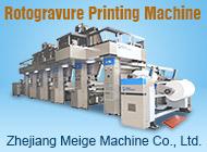 Zhejiang Meige Machine Co., Ltd.