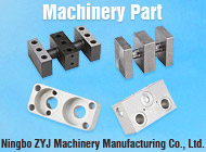 Ningbo ZYJ Machinery Manufacturing Co., Ltd.