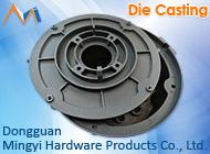 Dongguan Mingyi Hardware Products Co., Ltd.