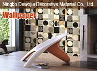 Ningbo Dewojia Decorative Material Co., Ltd.