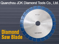 Quanzhou JDK Diamond Tools Co., Ltd.
