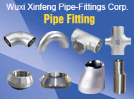 Wuxi Xinfeng Pipe-Fittings Corp.