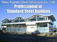 Yiwu Yuanbo Steel Structure Co., Ltd.