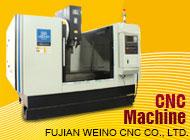 FUJIAN WEINO CNC CO., LTD.